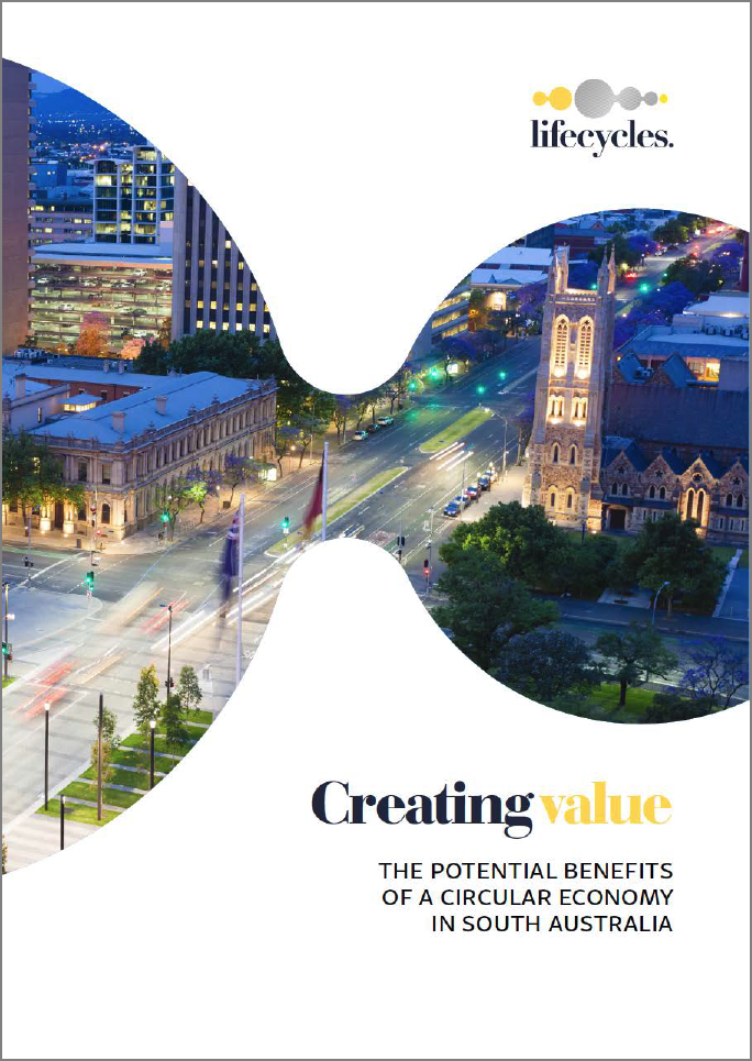 Potential Benefits of a Circular Economy in South Australia - report (2017)