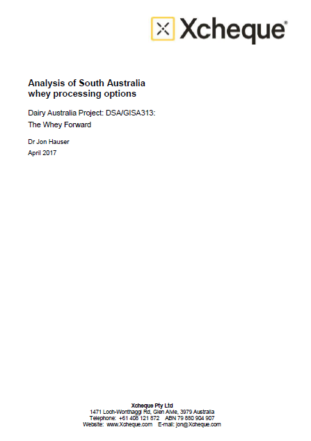 Analysis of South Australian Whey Processing Options (2017)