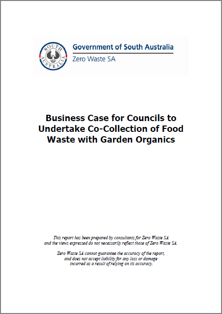 Business case for councils to undertake co-collection of food waste with garden organics (2007)